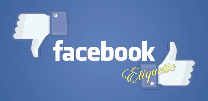 Facebook Etiquettes2